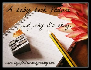 A Baby Book Failure and Why It's Okay
