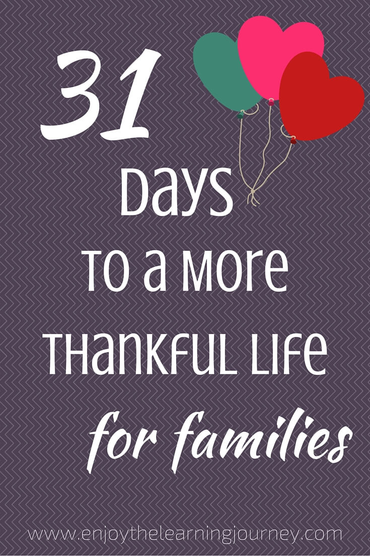 Do you want to live a life of gratitude? Follow this Write 31 Days challenge for ways you and your family can develop a more gratitude focused life.