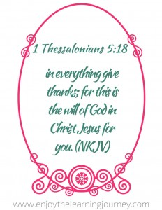 Give Thanks to the Lord ~ 1 Thessalonians 5:18 - FREE Printable Bible Verse