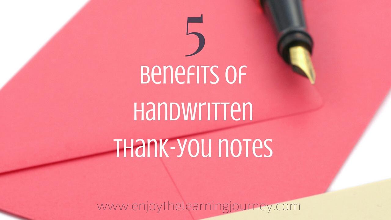 5 Benefits Of Handwritten Thank You Notes Enjoy The