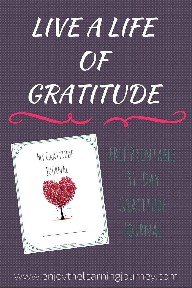 Live a Life of Gratitude – FREE Printable 31-Day Gratitude Journal