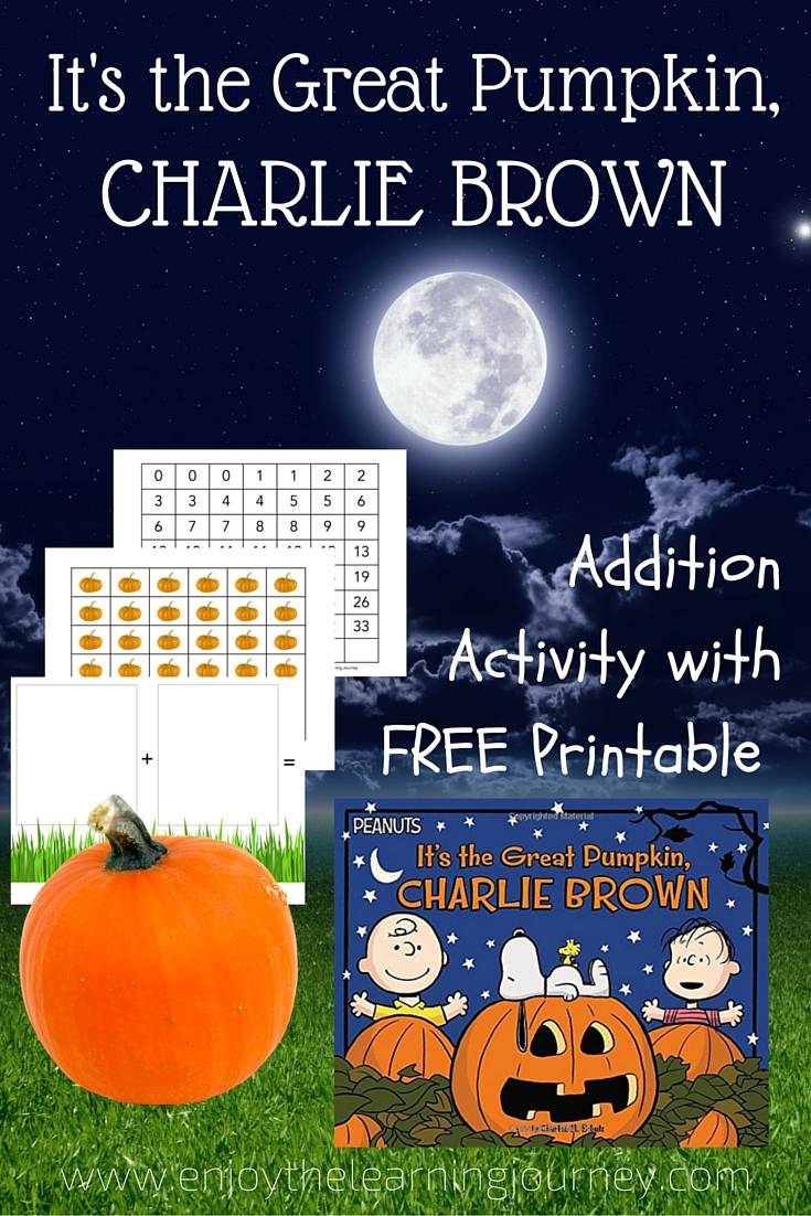 It's the Great Pumpkin, Charlie Brown ~ Addition Activity with FREE Printable