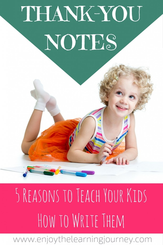 There is value in having our children write thank-you notes and here are 5 reasons why you'll want to teach them how to do it!