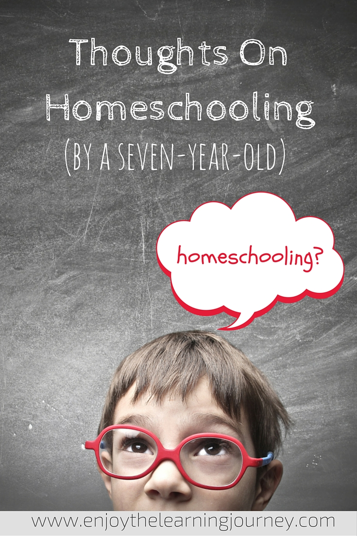 Now in the fourth year of homeschool, a seven-year-old boy shares his thoughts on homeschooling.