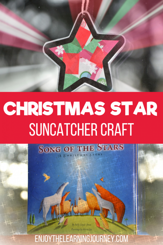 "Suncatcher star craft on the top and Song of the Stars book on the bottom with text overlay that says ""Christmas Star Suncatcher Craft"""