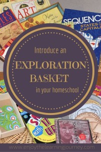 Introduce an Exploration Basket in Your Homeschool