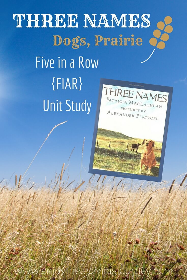 Three Names Five in a Row {FIAR} Unit Study ~ Dogs, The Prairie