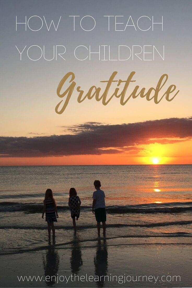 How to Teach Your Children Gratitude