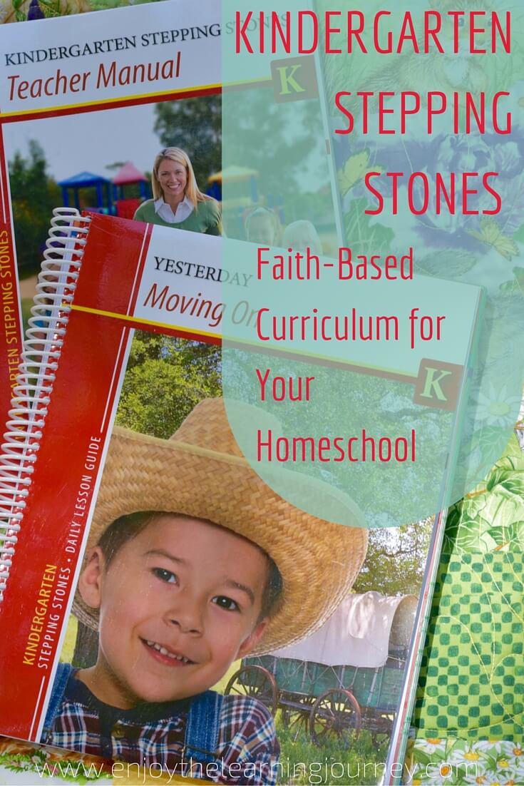 Kindergarten Stepping Stones: Kindergarten Faith-Based Curriculum for Your Homeschool