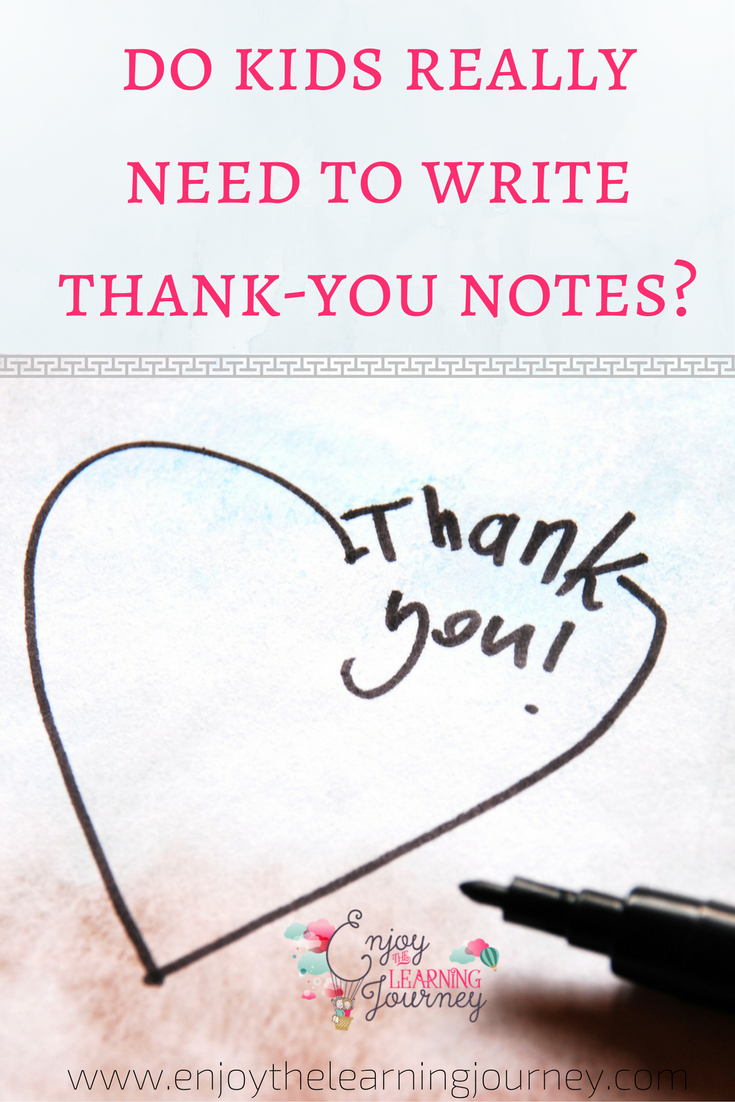 do kids really need to write thank you notes heart and gratitude