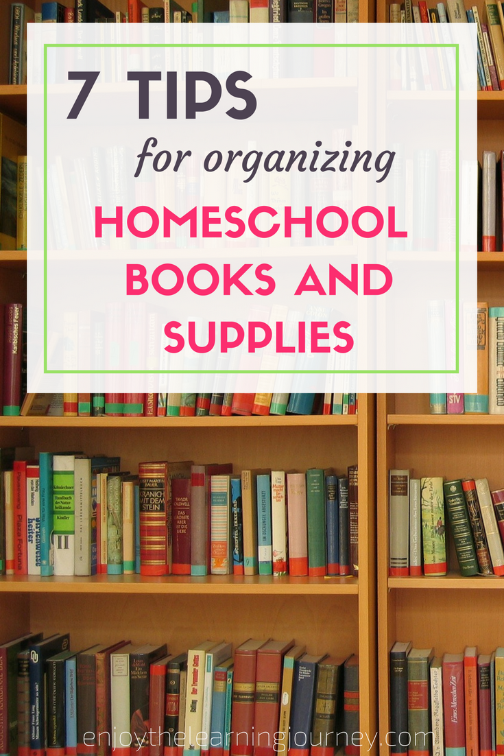 7 Tips for Organizing Homeschool Books & Supplies