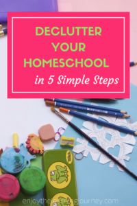 Declutter your homeschool in 5 simple steps and get organized! Gain more peace and calm as you remove the unnecessary so you can focus on what matters most.