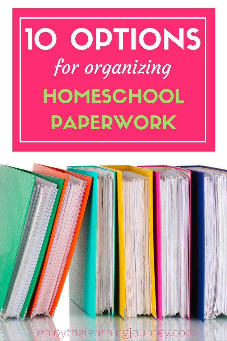 10 Options for Organizing Homeschool Paperwork