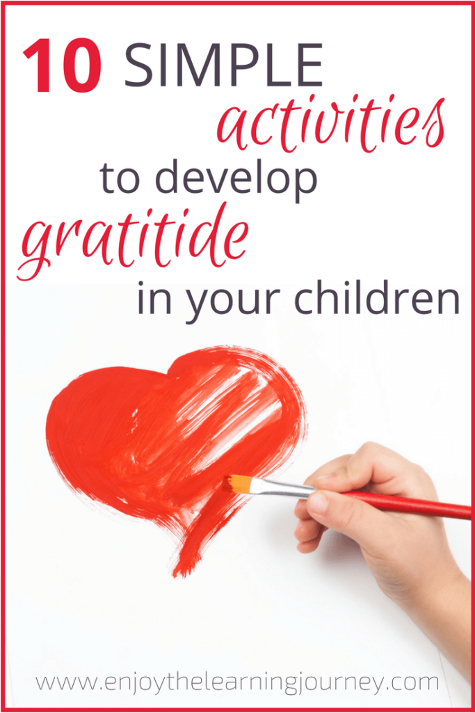 Looking for ways that your kids can develop gratitude and end their attitude of entitlement? Here are 10 simple and quick activity ideas!